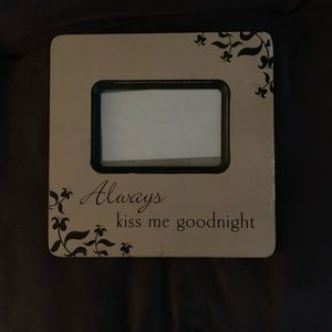 4x6 Always Kiss Me Goodnight Picture Frame